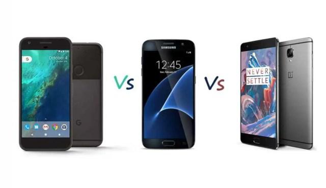 Google Pixel Vs Samsung Galaxy S7 Vs OnePlus 3