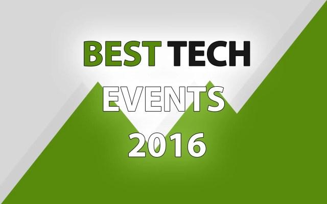 best tech events 2016