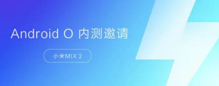 Xiaomi mi mix 2 Android Oreo Beta