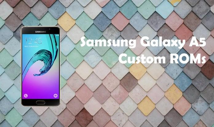 best custom roms for galaxy a5 2017