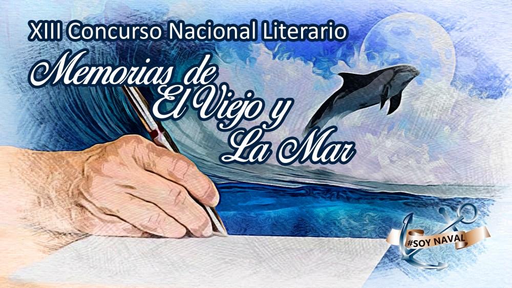 """XIII Concurso Nacional Literario """"Memorias de El Viejo y La Mar"""""""