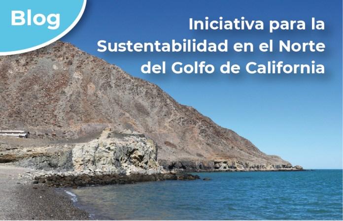 Iniciativa para la Sustentabilidad en el Norte del Golfo de California
