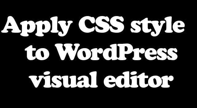 Css style to visual editor