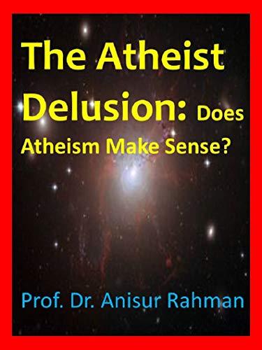 The Atheist Delusion Book