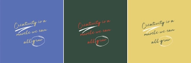 Creativity is a muscle we can all grow repetitive type quote
