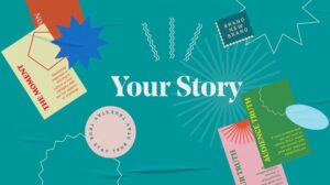 """Blue graphic reading """"Your Story"""""""