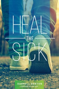darrell-benton_heal-the-sick_full-cover