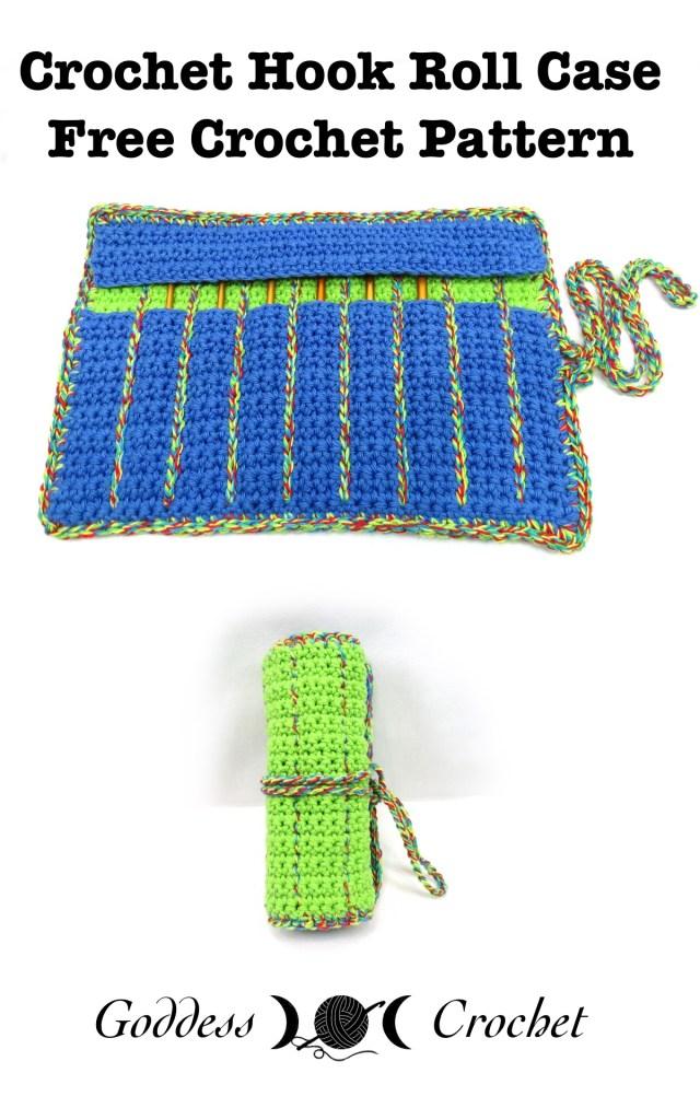 Crochet Hook Roll Case Free Crochet Pattern Goddess Crochet