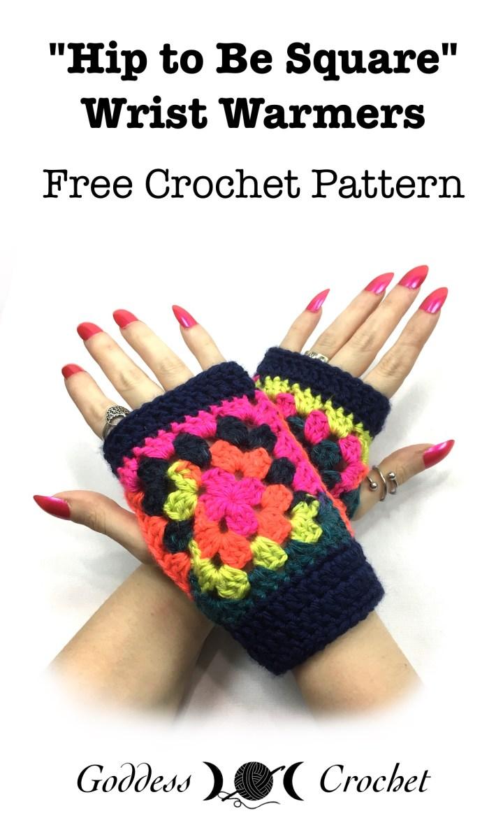 Hip To Be Square Wrist Warmers – Free Crochet Pattern – Goddess Crochet