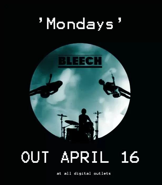 Bleech – Mondays (Billie Records)