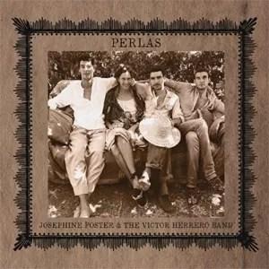 Josephine Foster & The Victor Herrero Band 'Perlas' (Fire Records)