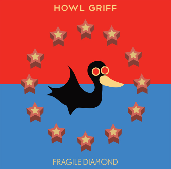 Howl Griff – Fragile Diamond