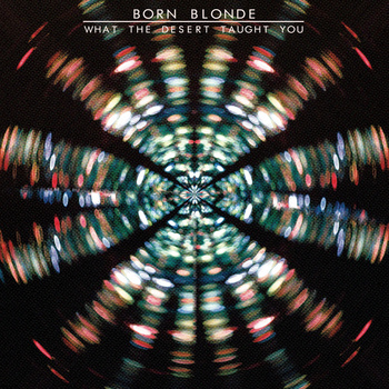 Track of the Day #170: Born Blonde – Light On