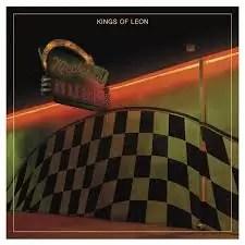 Kings Of Leon – Mechanical Bull (RCA)