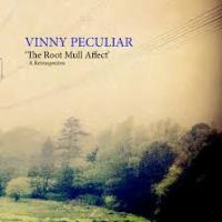 Vinny Peculiar - The Root Mull Affect (Cherry Red Records)