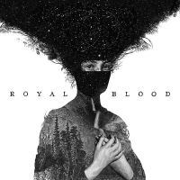 Royal Blood - Royal Blood (Warner Bros)