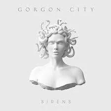 Gorgon City – Sirens (Black Butter/Virgin EMI)