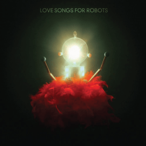patrick-watson love songs for robots