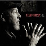 Richard Thompson – Still (Proper Records)