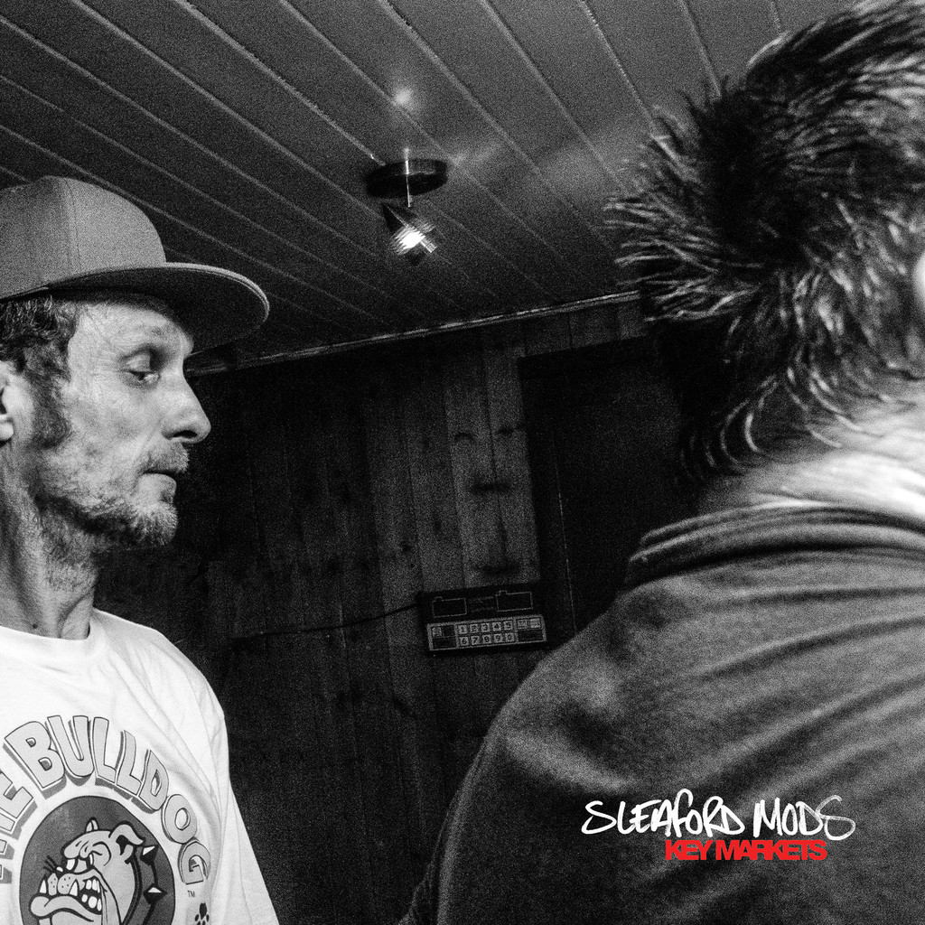 Sleaford Mods – Key Markets (Cargo Records)