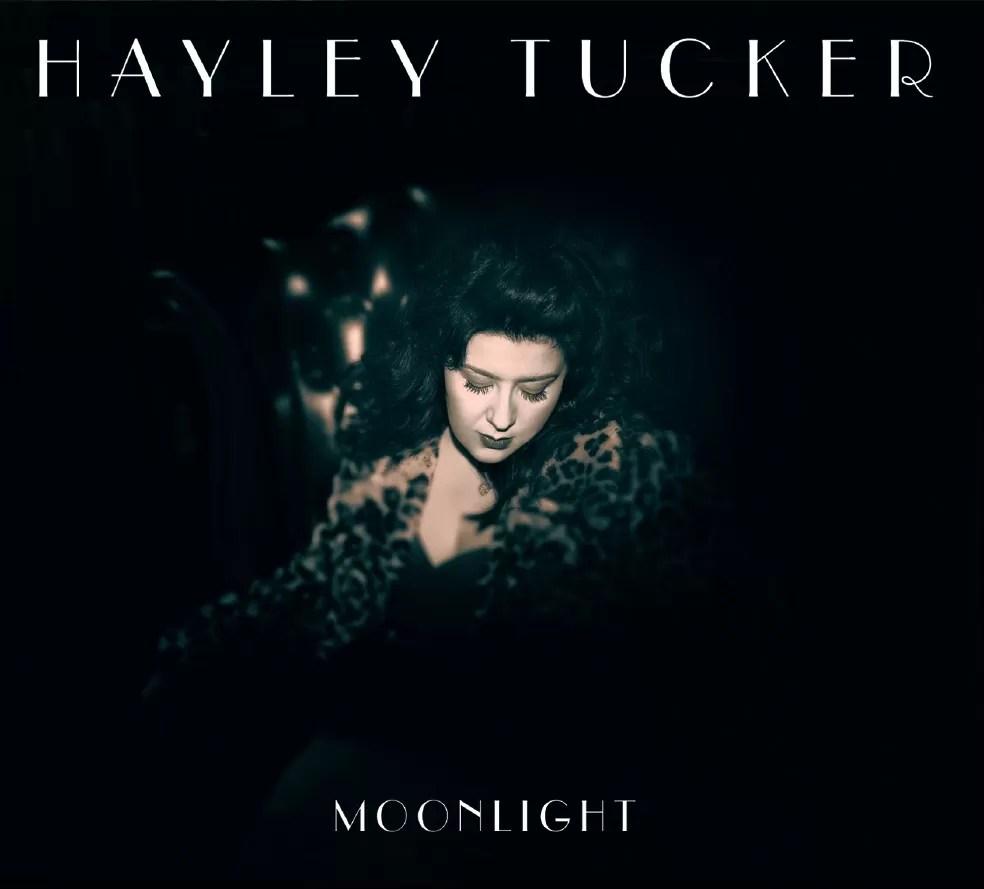 Hayley Tucker – Moonlight EP (Self Released)