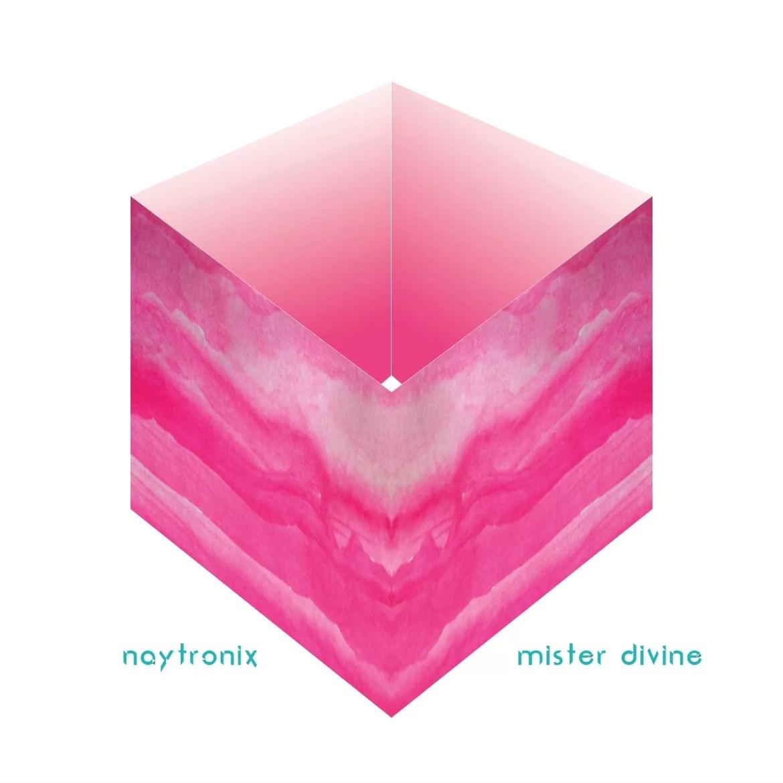 NAYTRONIX – Mister Divine (City Slang Records)