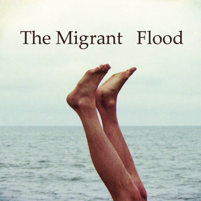 The Migrant – Flood (Rockpie)
