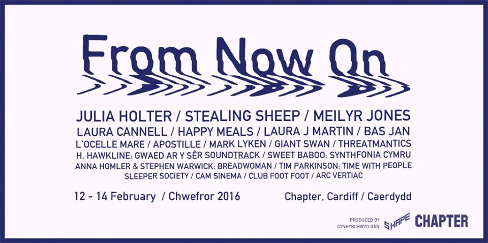 FESTIVAL REPORT:  From Now On – Cardiff, 12th – 14th February 2016