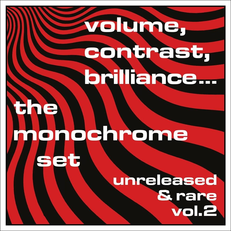 The Monochrome Set – Volume, Contrast, Brilliance… Vol.2 (Tapete Records)