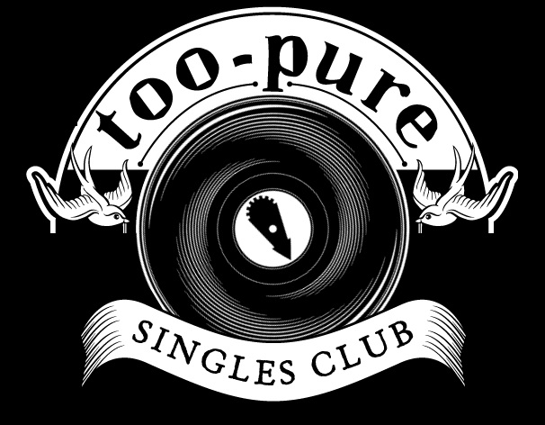 WIN: A Year's Subscription to the Too Pure Singles Club
