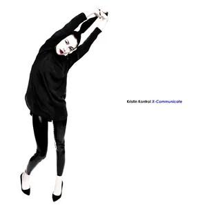 Kristin Kontrol – X-Communicate (Sub Pop)