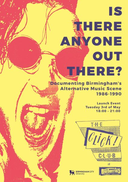 Is There Anyone Out There? Documenting Birmingham's Alternative Music Scene 1986 – 1990 (Parkside Gallery, Birmingham City University)