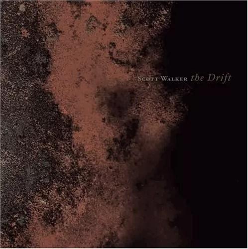 Scott Walker – The Drift