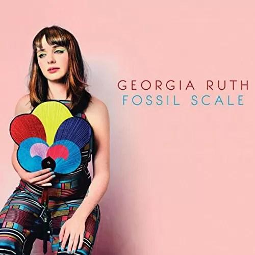 Georgia Ruth – Fossil Scale (Navigator Records)