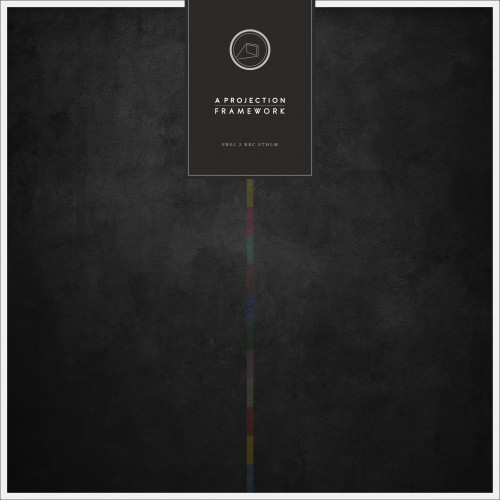 A Projection – Framework (Tapete Records)