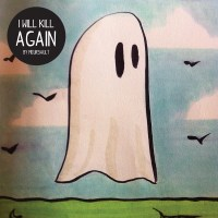 Meursault- I Will Kill Again (Song, By Toad)
