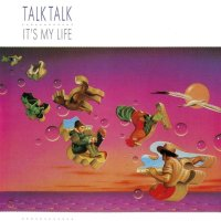 Inarguable Pop Classics #18: Talk Talk - It's My Life