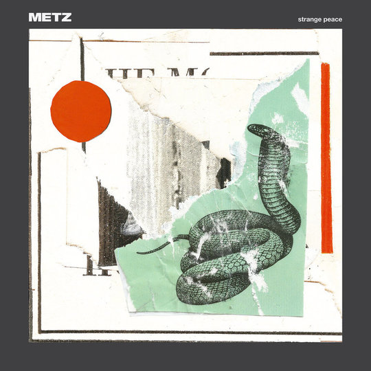 METZ – Strange Peace (Sub Pop)