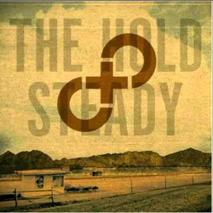 From The Crate: The Hold Steady - Stay Positive