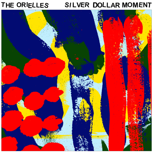 The Orielles - Silver Dollar Moment [Heavenly Recordings]