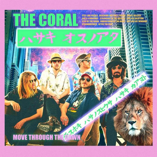 The Coral – Move Through the Dawn (Ignition)