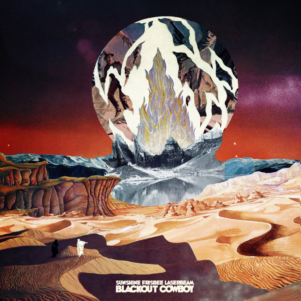 Sunshine Frisbee Laserbeam – Blackout Cowboy (By The Time It Gets Dark)