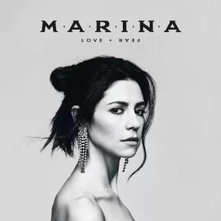 Marina – Love + Fear (Atlantic)
