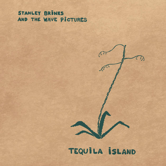 Stanley Brinks and The Wave Pictures – Tequila Island (Fika Recordings)