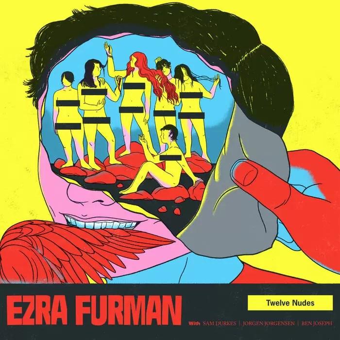 Ezra Furman – Twelve Nudes (Bella Union)