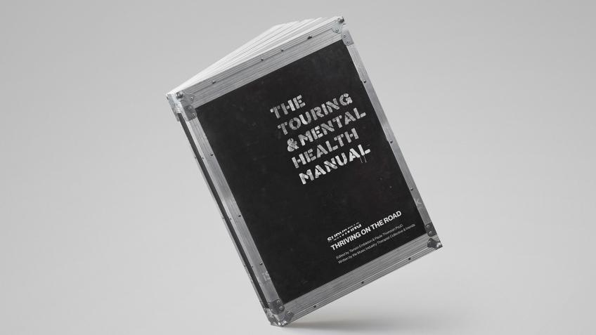 "NEWS: Crowdfunding campaign launched for ""The Touring & Mental Health Manual"""