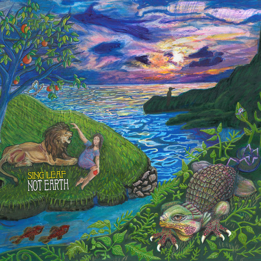 Sing Leaf – Not Earth (Tin Angel Records)