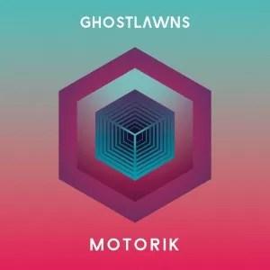 EXCLUSIVE: Ghostlawns stream debut album 'Motorik'