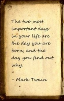 Two Most Important Days - Mark Twain