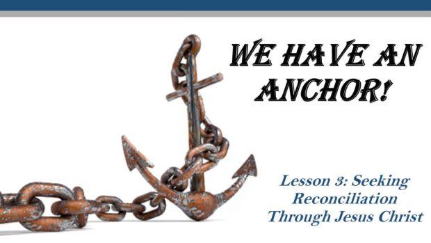 3-seeking-reconciliation-through-jesus-christ-title-pic